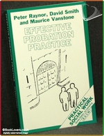 Effective Probation Practice Peter Raynor, David Smith & Maurice