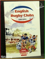 English Rugby Clubs: A Personal View of Eighty-Five Rugby Clubs in England