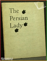 The Persian Lady: A Woodland Mystery Charles Burrard Nelson