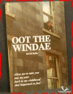 Oot the Windae: Aboard My Tramcar of Rhyme: Memories of a Childho