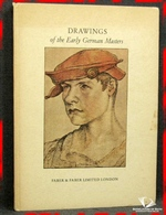 Drawings Of The Early German Masters Chosen & Edited by Edmund Sc
