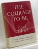 The Courage To Be Paul Tillich