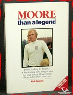 Moore Than a Legend: From Barking to Bogota: A Fascinating New In