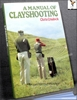 A Manual of Clayshooting