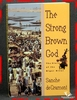 The Strong Brown God: The Story of the Niger River Sanche de Gram
