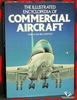 The Illustrated Encyclopedia Of Commercial Aircraft Editor-in-Chi