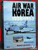 Air War Korea 1950-1953 Robert Jackson