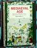 Mediaeval Age: Specimens of European Poetry from the Ninth to the
