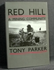 Red Hill: A Mining Community Tony Parker