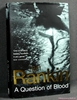 A Question of Blood Ian Rankin