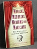 Medical Meddlers, Mediums & Magicians: The Victorian Age of Credu