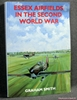 Essex Airfields in the Second World War Graham Smith