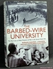 The Barbed-Wire University: The Real Lives of Prisoners of War in