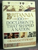 Britannia: One Hundred Documents That Shaped a Nation Graham Stew