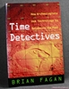 Time Detectives: How Archeologists Use Technology to Recapture th