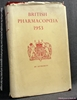 British Pharmacopoeia 1953: Published Under the Direction of the