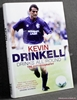 Drinks All Round: The Autobiography Kevin Drinkell with Scott Bur