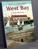 Just a Line from West Bay: The Story of a Dorset Harbour and Reso