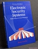 Electronic Security Systems: Better Ways to Crime Prevention Phil