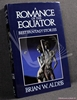 A Romance of the Equator Brian W. [Wilson] Aldiss