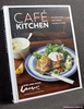 Cafe Kitchen: Relaxed Food for Feeding Friends At Home Shelagh Ry