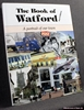 The Book of Watford: A Portrait of Our Town J. B. Nunn