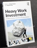 Heavy Work Investment: Its Nature, Sources, Outcomes, and Future