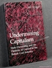 Undermining Capitalism: State Ownership and the Dialectic of Cont