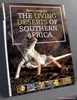 The Living Deserts of Southern Africa Barry Lovegrove
