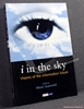 I in the Sky: Visions of the Information Future Edited by Alison