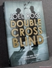 Double Cross Blind Joel Ross