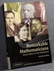 Remarkable Mathematicians: From Euler to Von Neumann Ioan James