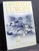 Divided Europe: Society and Territory Edited by Ray Hudson & Alla