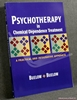 Psychotherapy in Chemical Dependence Treatment: A Practical and I