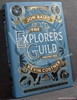 The Explorers Guild Volume One: A Passage to Shambhala Jon Baird,