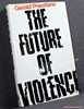 The Future of Violence Gerald Priestland