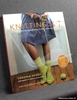 Knitting 24/7: 30 Projects to Knit, Wear and Enjoy, on the Go and
