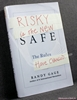 Risky Is the New Safe: The Rules Have Changed… Randy Gage