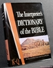 The Interpreter's Dictionary of the Bible: An Illustrated Encyclo