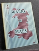 Wales in Maps Margaret Davies