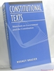 Constitutional Texts : Materials on Government and the Constituti
