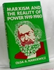 Marxism and the Reality of Power 1919-1980 Olga A. [Anna] Narkiew