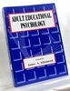 Adult Educational Psychology Edited by James A. Athanasou