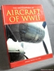 The Encyclopedia of Aircraft of WWII Paul Eden