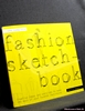 The Complete Fashion Sketchbook