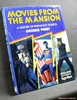 Movies from the Mansion: A History of Pinewood Studios