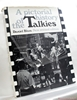 A Pictorial History of the Talkies (Revised by John Kobal)