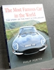 The Most Famous Car in the World: The Story of the First E-type J