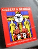 Gilbert and George: The Complete Pictures 1971-1985 Carter Ratcli