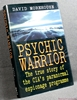 Psychic Warrior: True Story of the CIA's Paranormal Espionage Pro